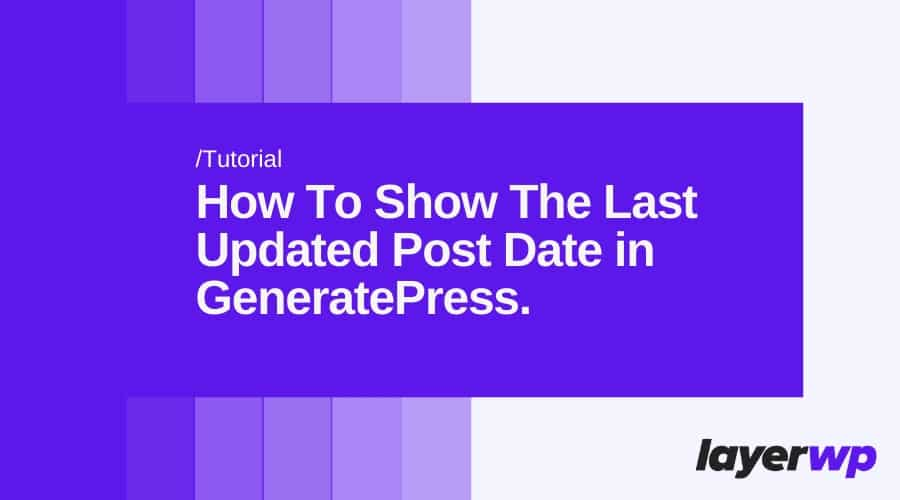 Show the last updated date in GeneratePress