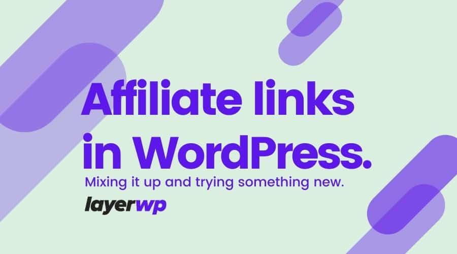 Affiliate links in WordPress.
