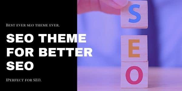 SEO Theme For Better SEO