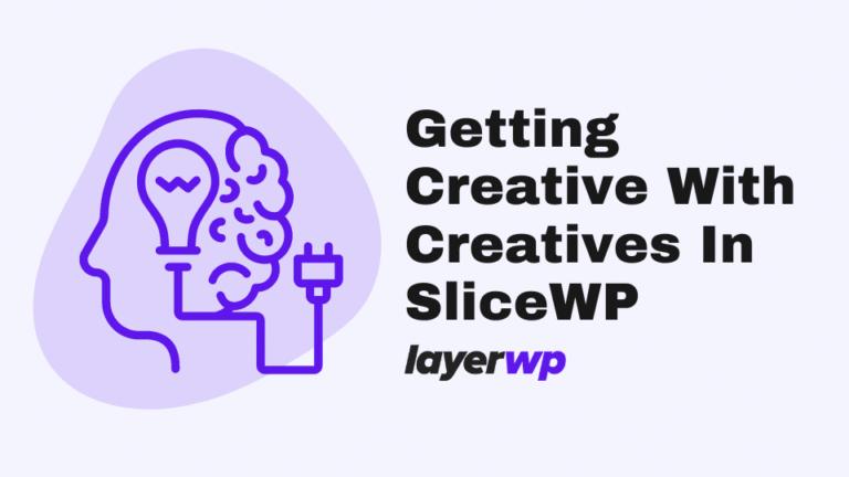 creatives,creative,slicewp