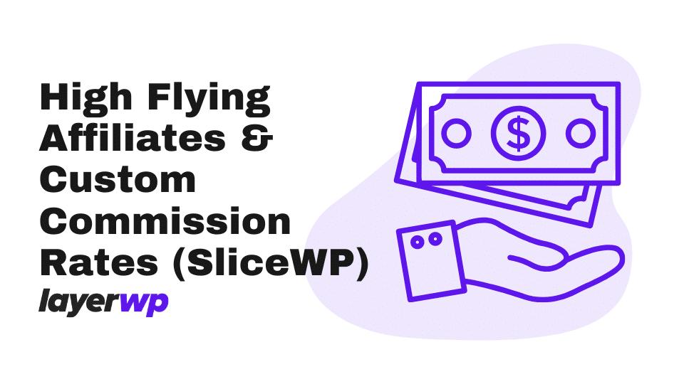 custom commission,slicewp