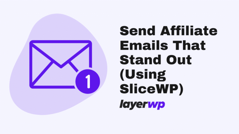 emails,affiliate emails,slicewp,notifications