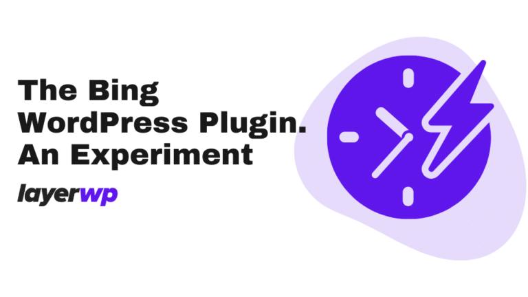 The Bing WordPress Plugin An Experiment