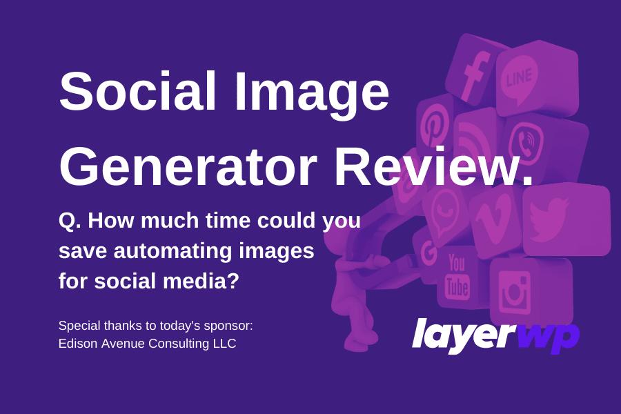 Social Image Generator Review