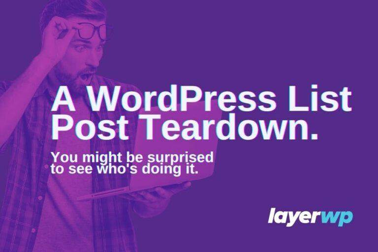 WordPress List Post Teardown